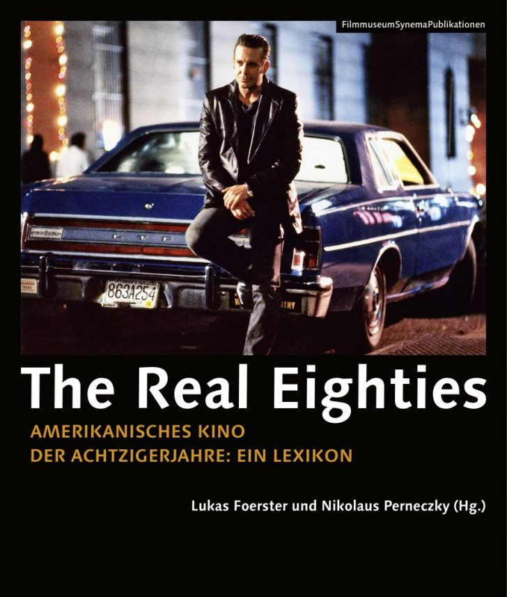 The Real Eighties von Lukas Foerster und Nikolaus Perneczky